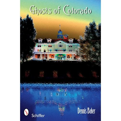 The Ghosts of Colorado